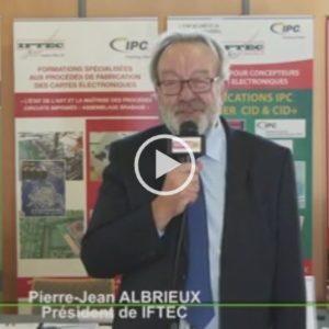 Vidéo : JRE Lyon 2017 – Interview de M.Pierre-Jean ALBRIEUX, président de l'IFTEC